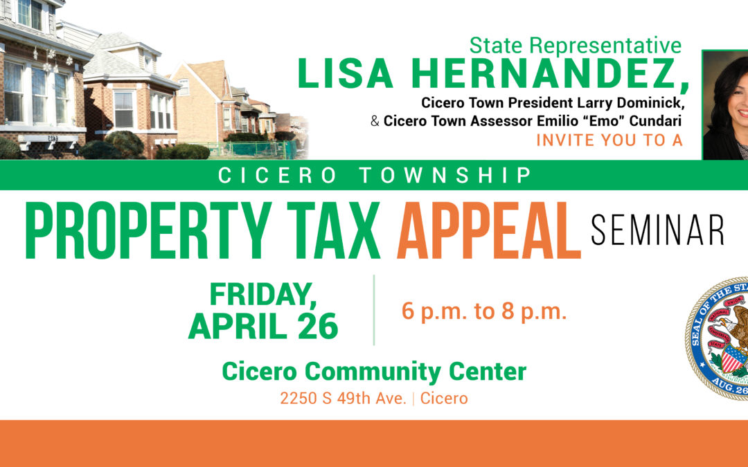 Hernandez to Host Property Tax Appeal Seminar in Cicero